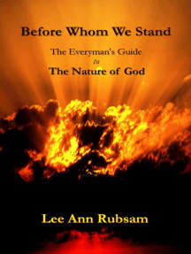 Before Whom We Stand: The Everyman's Guide to the Nature of God