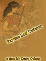 Psychic Self Defense (Magickal Class Series - Lecture Notes)