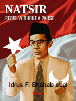 Natsir, Rebel Without A Pause