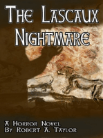 The Lascaux Nightmare