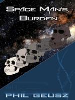 Space Man's Burden