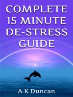 Complete 15 Minute De-stress Guide