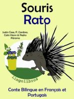 Conte Bilingue en Français et Portugais: Souris - Rato (Collection apprendre l'portugais)