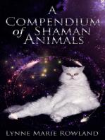 A Compendium of Shaman Animals