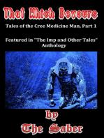 That Which Devours (Tales of the Cree Medicine Man)