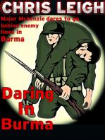 Daring In Burma