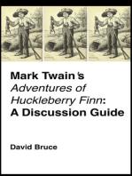 """Mark Twain's """"Adventures of Huckleberry Finn"""""""