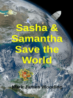 Sasha & Samantha Save the World
