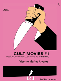 Cult Movies 1. Películas para llevarse al infierno