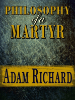 Philosophy of a Martyr