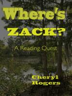 Where's Zack? A Reading Quest