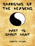 Spirit Hunt, Part 13 of Shadows of the Heavens