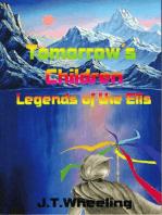 Legends of the Ells 1 Tomorrow's Children