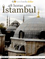 48 horas em Istambul