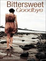 Bittersweet Goodbye