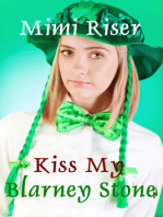 Kiss My Blarney Stone (The Complete Serialized Novel)