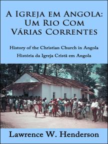 A Igreja em Angola: Um rio com várias correntes