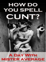 How Do You Spell Cunt?