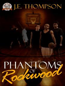 Phantoms of Rockwood