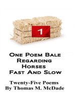One Poem Bale Regarding Horses Fast and Slow