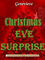 Christmas Eve Surprise