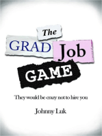 The Grad Job Game