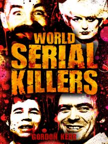 World Serial Killers