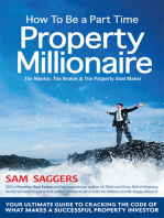 How to Be a Part Time Property Millionaire