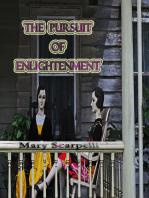 The Pursuit of Enlightenment
