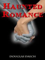 Haunted Romance