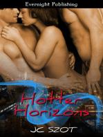 Hotter Horizons
