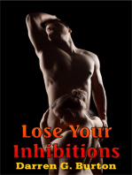 Lose Your Inhibitions
