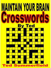 Crossword Puzzles by Ted. Volume One.