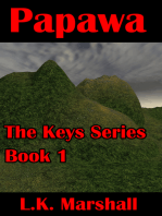Papawa Book One The Keys Series