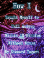 How I Taught Myself to Fall Asleep Within 10 Minutes Without Drugs