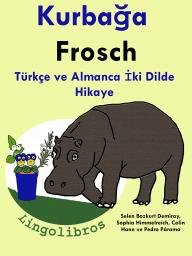 Türkçe ve Almanca İki Dilde Hikaye