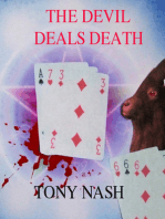 The Devil Deals Death