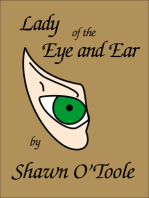 Lady of the Eye and Ear