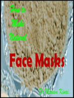 How to Make Natural Face Masks