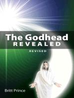 The Godhead Revealed
