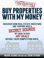 Buy Properties with My Money