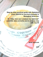 """Step by step practical guide with Statistics (from ANOVA to survival analysis) in Biological Sciences: Or: Help, how can I analyze my """"damned"""" scientific data correctly and in an easy way with free R!"""