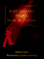 Bish and the Magic Bow & Arrow