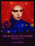 Rivermist I & II: The Book of the Elders
