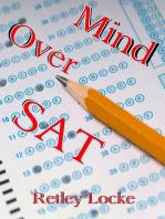 Mind Over SAT