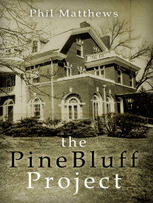 The Pine Bluff Project