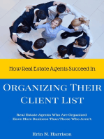 How Real Estate Agents Succeed In... Organizing Their Client List