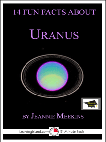 14 Fun Facts About Uranus: Educational Version