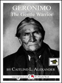 Geronimo the Gentle Warrior: Educational Version