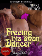 Freeing His Swan Dancer